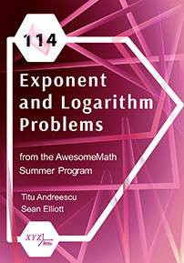 114 Exponent and Logarithm Problems from the AwesomeMath Summer Program cover image