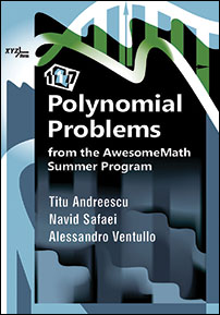 117 Polynomial Problems from the AwesomeMath Summer Program cover image