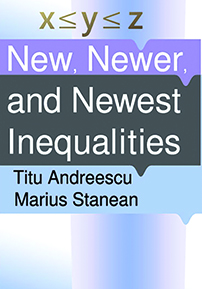 New, Newer, and Newest Inequalities