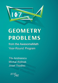 107 Geometry Problems from the AwesomeMath Year-Round Program cover image